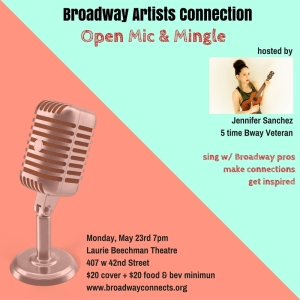 Broadway Artists & Friends Opeen Mic & Mingle